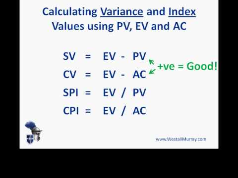 PMP Exam:  Earned Value Management  - Part 2, Variances and Index Values
