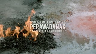 SANUKA - Perawadanak (පෙරවදනක්) Official Music Video