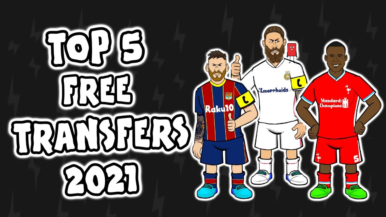 Top 5 FREE TRANSFERS 2021 (and who gets them!)