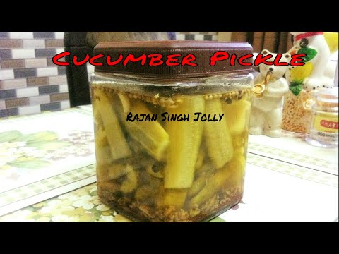 Cucumber Pickle Recipe In Hindi | Kakdi Ka Achar | Pickled Cucumber Recipe