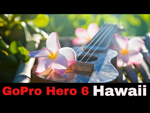 GOPRO HERO 6: AT HOME IN HAWAII (Test / Review Footage)