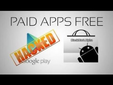 How to get free and cracked apps on Android