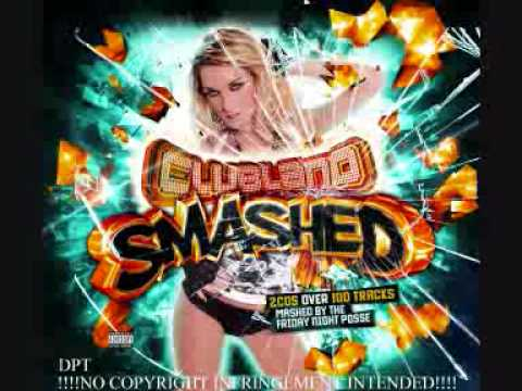 Clubland Smashed N-Trance Vs Darren Styles Vs Uproar Vs Special D