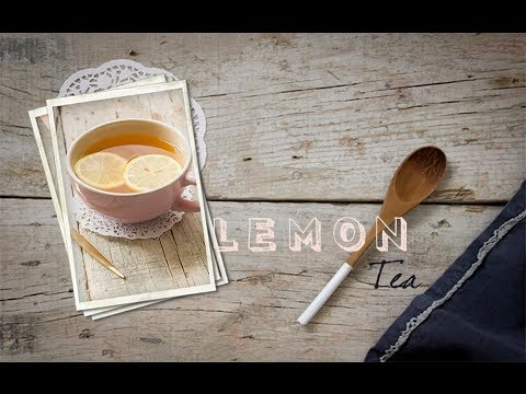 How to make a Lemon tea hot or cold