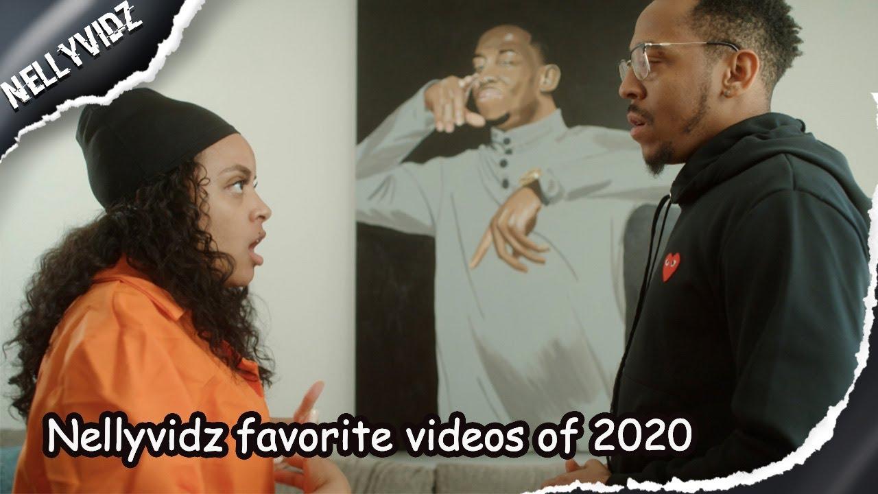 Nellyvidz favorite videos of 2020