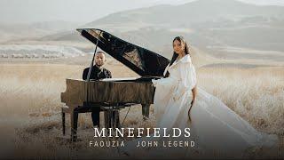 Faouzia & John Legend - Minefields (Official Music Video)