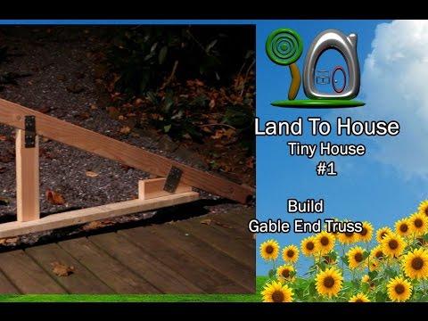 Tiny House 16 - Build Gable End Truss