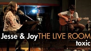 "Jesse & Joy - ""Toxic"" (Britney Spears cover) captured in The Live Room"