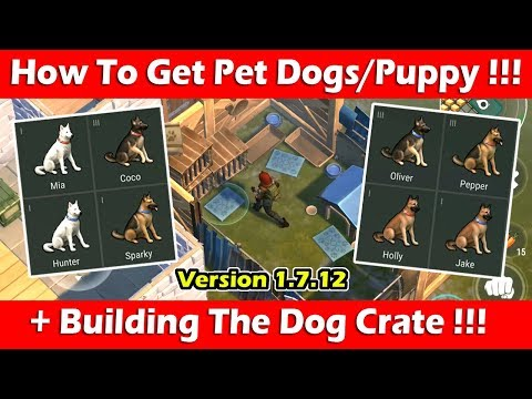 How To Get Pet Dog/Puppy + Crafting Dog Crate (1.7.12) ! Last Day On Earth Survival