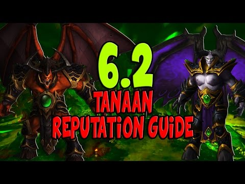 How to farm Reputation in Tanaan Jungle (Patch 6.2)