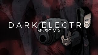 Best of Dark Electro Music Mix | Future Fox | Mixed by CABLE