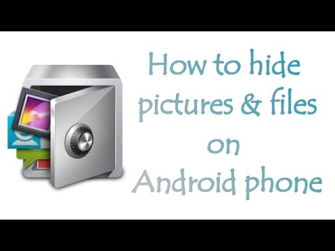 How To Hide Pictures On Android Smartphone