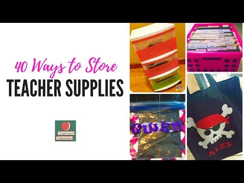 Storage in the Classroom:  40 Stellar Solutions!