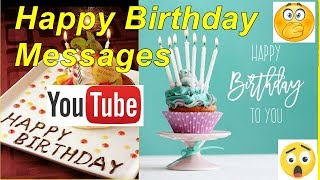 Happy Birthday Messages ,  Best Birthday Wishes Message