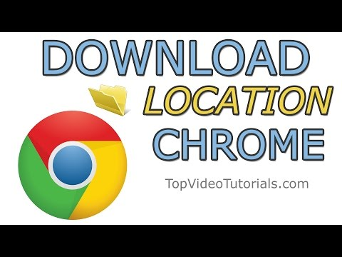 Change Download Location in Google Chrome