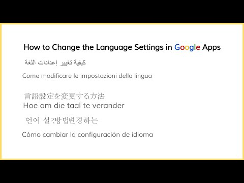 How to Change the Language Settings in Google Apps