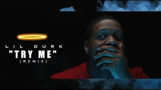 Download Lil Durk - Try Me (Remix) Shot By @AZaeProduction