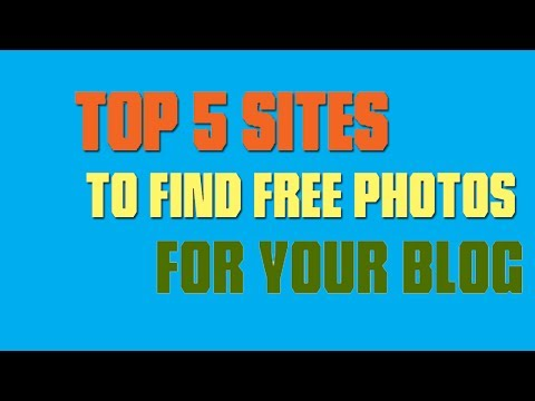 Top 5 websites to find free images for your blog