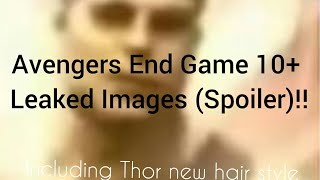 New 10+ Leaked Images of Avengers:End Game