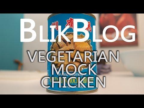 BlikBlog #2 Vegetarian Mock Chicken