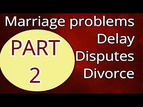 MARRIAGE PROBLEMS PART 2||Disputes