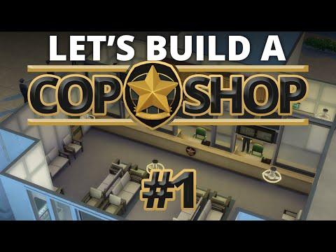 The Sims 4 - Let's Build a Cop Shop - Part 1