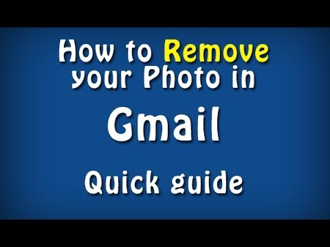 How to remove photo from Gmail - Quick guide