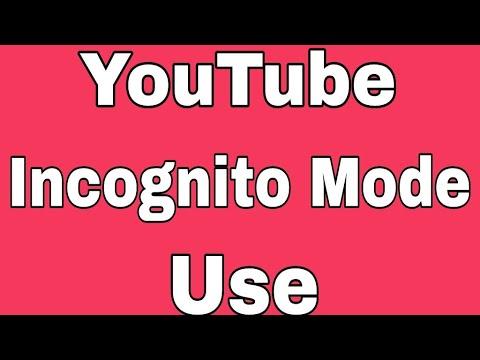YouTube Incognito Mode Use