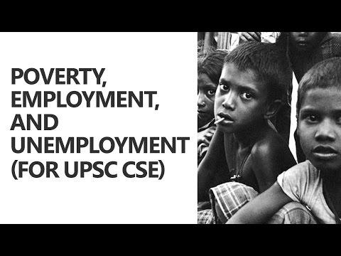 Poverty, Employment, and Unemployment Explained - Ayussh Sanghi [UPSC CSE/IAS Preparation]