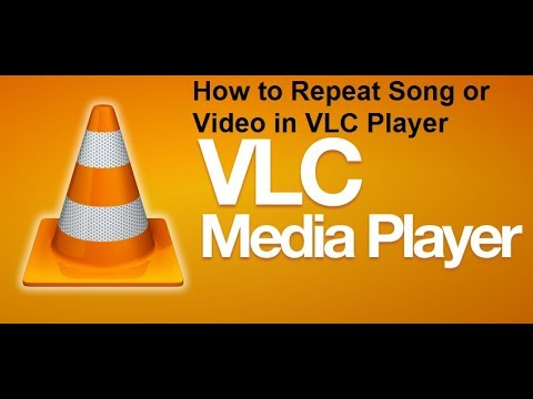 How to Repeat Videos or Songs in VLC Player