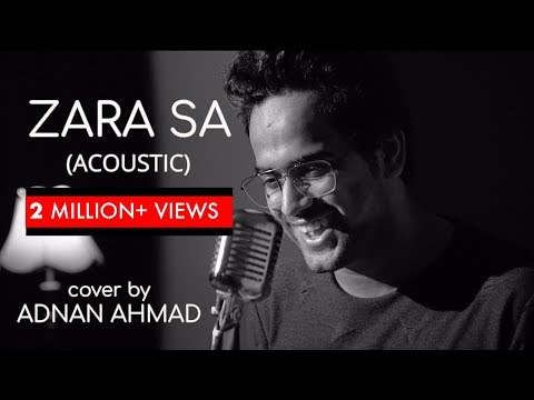 Xxx Mp4 Zara Sa Acoustic Cover By Adnan Ahmad Sing Dil Se Unplugged 3gp Sex