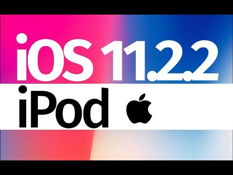 How to Update to iOS 11.2.2 - iPod