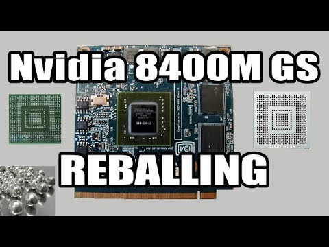 How To Repair Acer Laptop Graphics Card Nvidia 8400M - Reballing