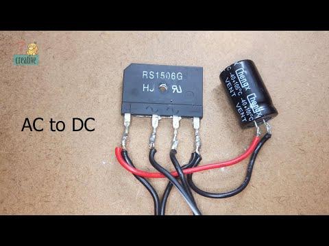 AC to DC using Bridge diode and Capacitor - Bridge Rectifier