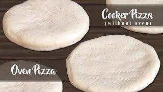 Basic Pizza Base Perfect Bakery Pizza Dough Secret Recipe With Ovenwi