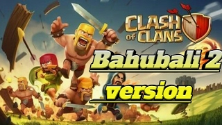 Baahubali 2 Trailer Tamil clash of clans version(coc bahubali trailer coc version