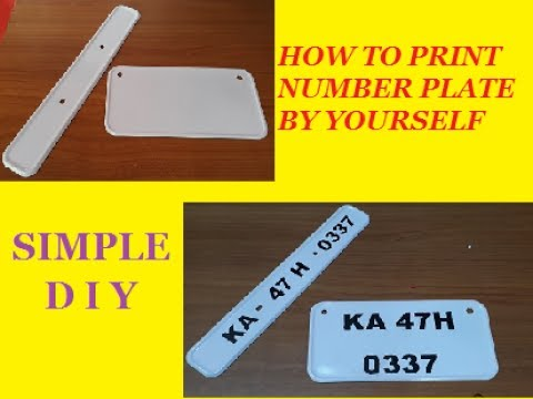 How to Print Letters on Number Plate