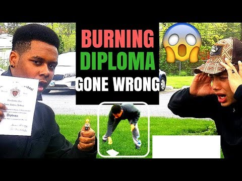 BURNING HIGHSCHOOL DIPLOMA-(A WEEK AFTER MY HIGHSCHOOL GRADUATION)*gone wrong