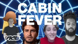 Cabin Fever: The Quarantine Variety Show