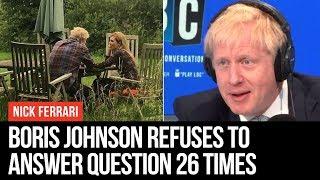Boris Johnson Refuses To Answer Question 26 TIMES - Nick Ferrari - LBC
