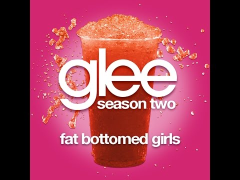 Glee - Fat Bottomed Girls [LYRICS]