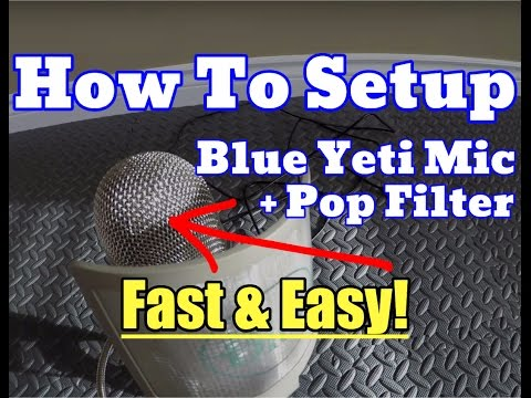 (New) How To Put Blue Pop Filter On a Blue Yeti Mic - Easy, Fast Microphone Setup Review