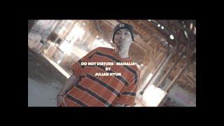 Do Not Disturb - Mahalia | Dance clip Julian Hyun