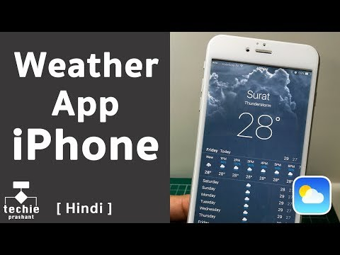 Weather Application in iPhone Explained. iOS10 HINDI