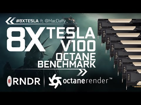 The 8X Tesla V100 Octane Benchmark.