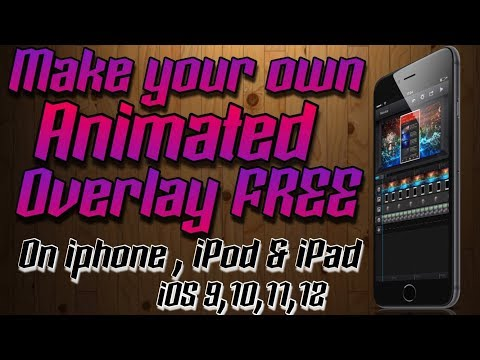 HOW TO MAKE A ANIMATED OVERLAY FREE TUTORIAL (No jailbreak/PC) iOS 9,10,11,12 iPhone,iPod & iPad