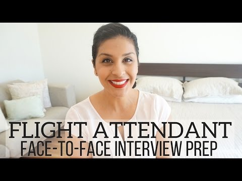 Flight Attendant FACE-TO-FACE INTERVIEW PREP - What to Bring & Expect