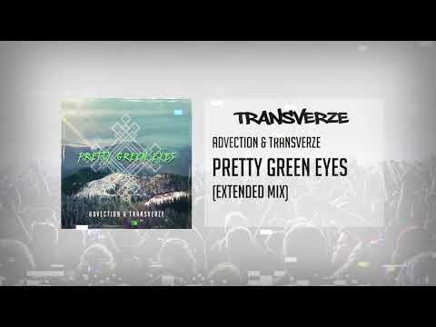 Advection & Transverze - Pretty Green Eyes (Original Mix)