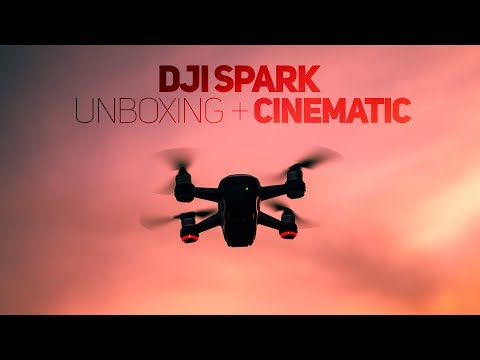 DJI SPARK  - Cinematic 2018 unboxing!