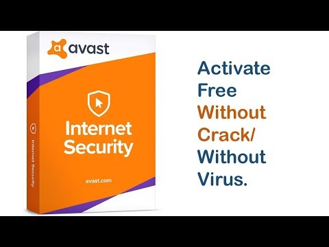 Avast Internet Security activate free without crack/without virus.
